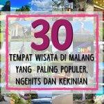 30 Tempat Wisata di Malang yang Paling Populer, Ngehits dan Kekinian