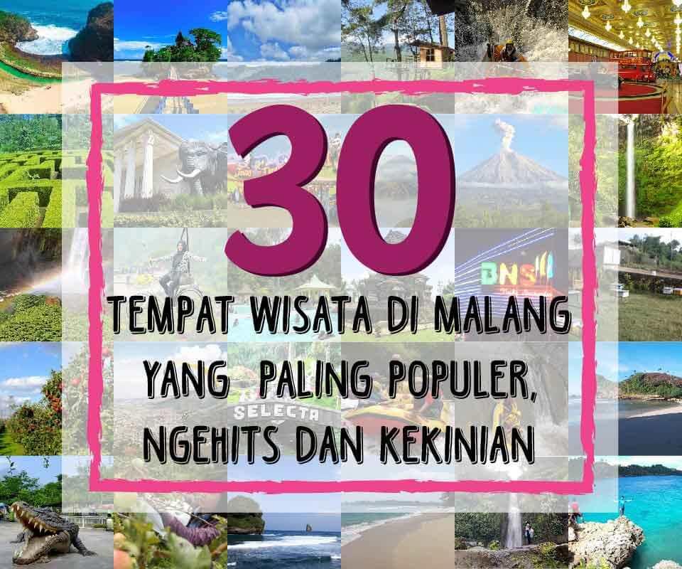30 Tempat Wisata Di Malang Yang Paling Populer Ngehits Dan Kekinian Ongis Travel