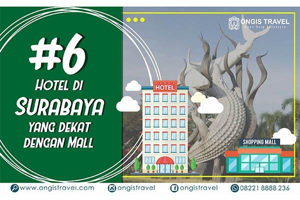 hotel di surabaya dekat mall